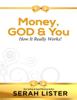 Money, God & You - Serah Lister