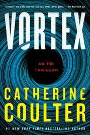 Vortex - Catherine Coulter by  Catherine Coulter PDF Download