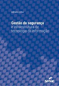 Gestão da segurança e infraestrutura de tecnologia da informação Capa de livro