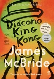 Diácono King Kong - James McBride by  James McBride PDF Download