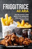 Friggitrice ad Aria Book Cover