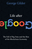 Life After Google Book Cover
