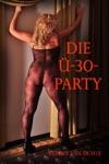 Die -30-Party