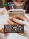 Educacin Y Tecnologa Estrategias Didcticas Para La Integracin De Las TIC