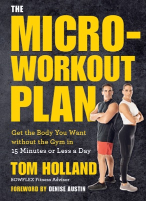 The Micro-Workout Plan