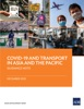 COVID-19 And Transport In Asia And The Pacific