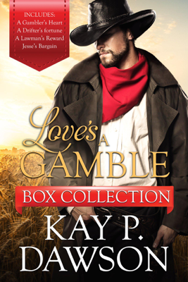 Love's a Gamble Series Box Set Collection - Kay P. Dawson book