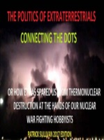 The Politics of Extraterrestrials Connecting the Dots