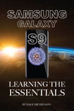 Samsung Galaxy S9: Learning The Essentials