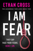 Download and Read Online I Am Fear