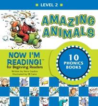 Now I'm Reading! Level 2: Amazing Animals