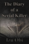 The Diary Of A Serial Killer