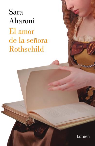 El amor de la señora Rothschild por Sara Aharoni