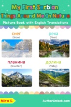 My First Serbian Things Around Me in Nature Picture Book with English Translations