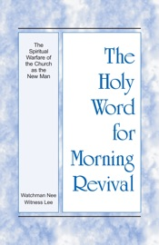 The Holy Word for Morning Revival - The Spiritual Warfare of the Church as the New Man PDF Download