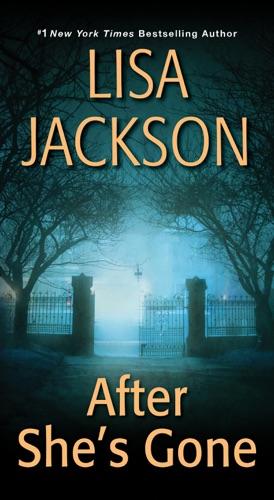 Lisa Jackson - After She's Gone