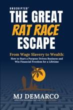 Unscripted - The Great Rat Race Escape