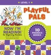 Now Im Reading Level 1 Playful Pals