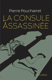 Download La consule assassinée