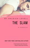 The Slam: A Romance