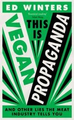 This Is Vegan Propaganda