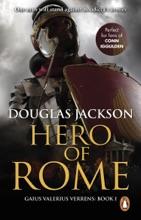Hero Of Rome (Gaius Valerius Verrens 1)