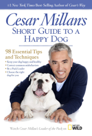 Cesar Millan's Short Guide to a Happy Dog book