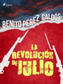 Download and Read Online La revolución de julio