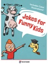 Jokes For Funny Kids