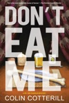 Dont Eat Me