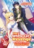 The White Cat's Revenge As Plotted From The Dragon King's Lap: Volume 5