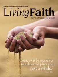 Living Faith July, August, September 2021
