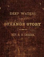 Deep Waters. A Strange Story