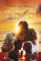 Download and Read Online En una playa al sur de tu horizonte