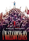 Im Standing On A Million Lives Volume 1