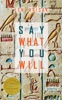 Say What You Will (Able Muse Book Award For Poetry)