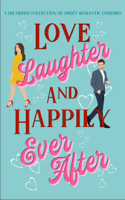 Download and Read Online Love, Laughter & Happily Ever After