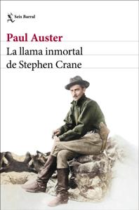 La llama inmortal de Stephen Crane Book Cover