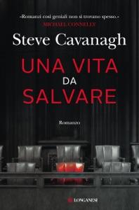Una vita da salvare di Steve Cavanagh Copertina del libro