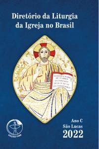Diretório da Liturgia da Igreja no Brasil 2022 - Ano C Versão Bolso - Digital Book Cover
