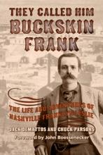 They Called Him Buckskin Frank