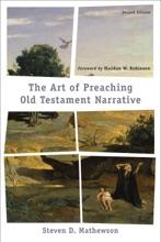 Art Of Preaching Old Testament Narrative
