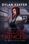 The Blood Princess Episode One