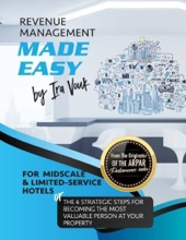 Revenue Management Made Easy, For Midscale And Limited-Service Hotels