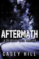 Aftermath - CSI Reilly Steel #6