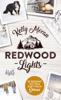 Kelly Moran - Redwood Lights – Es beginnt mit dem Duft nach Schnee Grafik