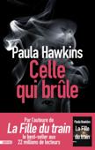 Download and Read Online Celle qui brûle