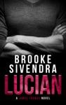 Lucian A James Thomas Novel