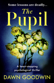 The Pupil - Dawn Goodwin book summary