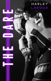 The Dare - Harley Laroux by  Harley Laroux PDF Download